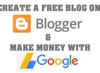 Create Free Blog on Blogspot & Make money with Google adsense