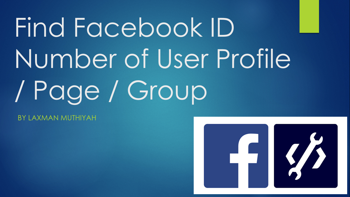 Find Facebook ID Number of User Profile / Page / Group